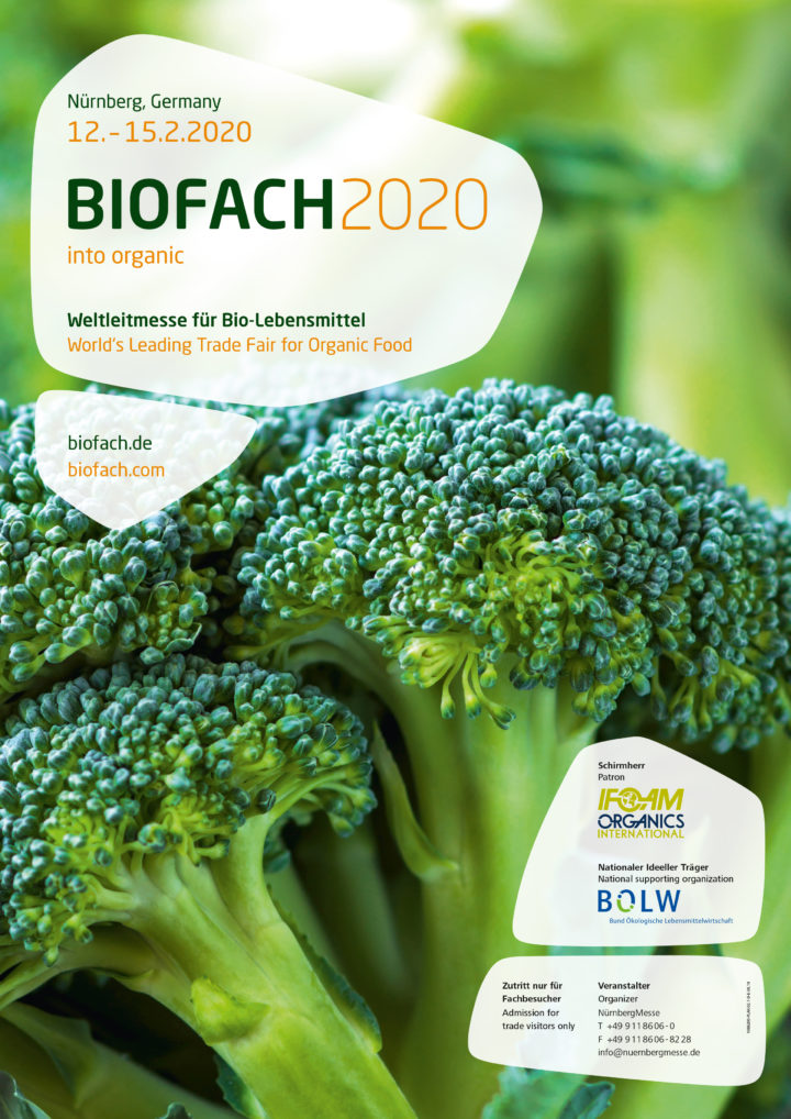 "February 12 -15, 2020 – Biofach – Nuremberg – Germany (Förderkreis Biozyklisch-Veganer Anbau, Hall 4A-100, in the area of ""Experience the World of Vegan"")"