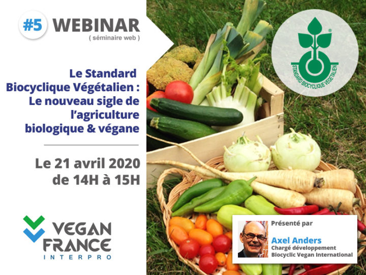 April 21, 2 to 3pm, webinar: A new level of transparency in organic farming – the Biocyclic Vegan Quality Seal (in French)