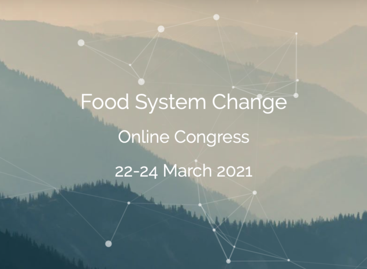 Food System Change Online Congress – The video recordings of the congress sessions are available online!