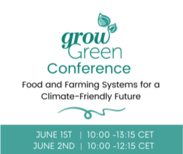 June 1-2, 2021, International Grow Green Conference – Online – (SAFE Food Advocacy Europe, Brussels)